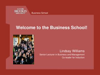 Welcome to the Business School!