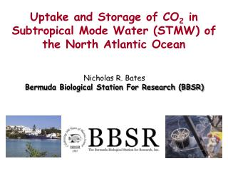 Nicholas R. Bates Bermuda Biological Station For Research (BBSR)