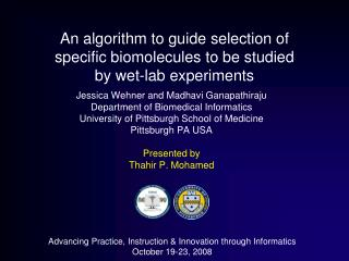 An algorithm to guide selection of  specific biomolecules to be studied  by wet-lab experiments