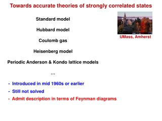 Towards accurate theories of strongly correlated states