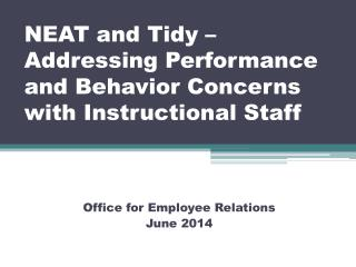 NEAT and Tidy –  Addressing Performance and Behavior Concerns with Instructional Staff