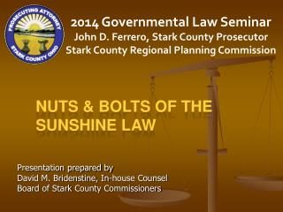 Nuts & Bolts of the Sunshine Law