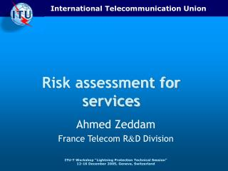 Risk assessment for services