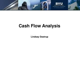Cash Flow Analysis Lindsay Dastrup