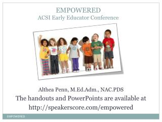 EMPOWERED ACSI Early Educator Conference