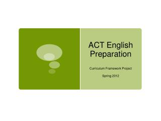 ACT English Preparation