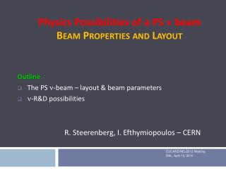 Physics Possibilities of a PS  n  beam Beam Properties and Layout