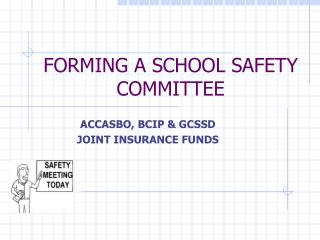 FORMING A SCHOOL SAFETY COMMITTEE