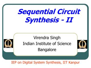 Sequential Circuit Synthesis - II