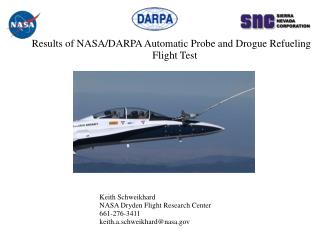 Results of NASA/DARPA Automatic Probe and Drogue Refueling Flight Test
