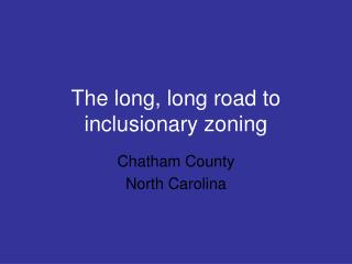 The long, long road to  inclusionary zoning