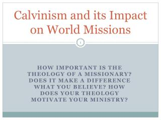 Calvinism and its Impact on World Missions