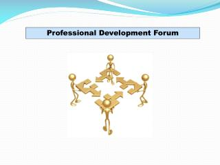 Professional Development  Forum