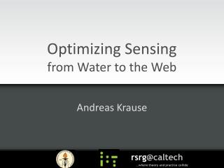 Optimizing Sensing from Water to the Web
