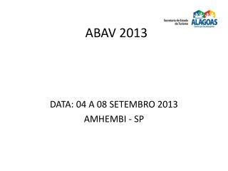 ABAV 2013