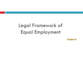 Legal Framework of  Equal Employment