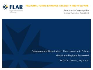 Coherence and Coordination of Macroeconomic Policies   Global and Regional Framework