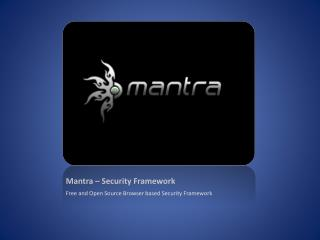 Mantra – Security Framework