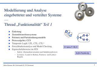 """Modellierung und Analyse eingebetteter und verteilter Systeme –– Thread """"Funktionalität""""  Teil 1"""