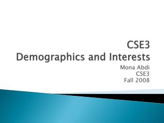 CSE3  Demographics and Interests