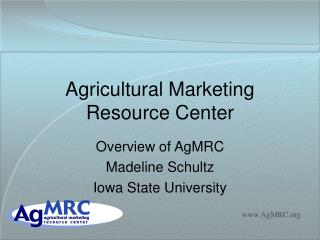 Agricultural Marketing Resource Center