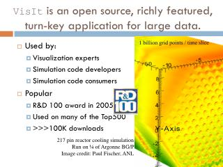 VisIt  is an open source, richly featured, turn-key application for large data.