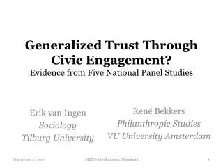Generalized Trust Through Civic Engagement? Evidence from Five National Panel Studies