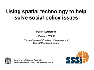 Using spatial technology to help solve social policy issues