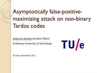 Asymptotically false-positive-maximizing attack on non-binary Tardos codes