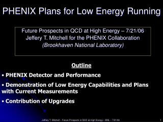 PHENIX Plans for Low Energy Running