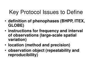 Key Protocol Issues to Define