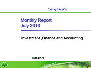 Monthly Report July 2010