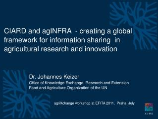 agriXchange workshop at  EFITA 2011,  Praha   July