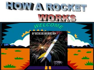 HOW A ROCKET       WORKS