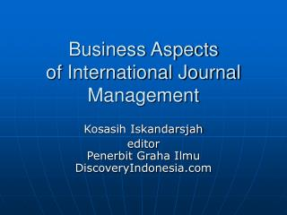 Business Aspects of International Journal Management