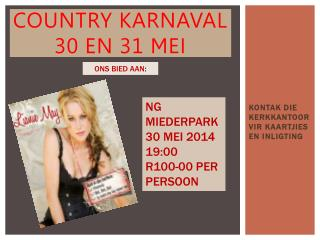 COUNTRY KARNAVAL 30 EN 31 MEI