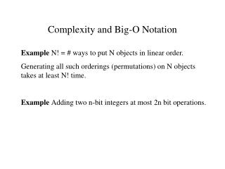 Complexity and Big-O Notation