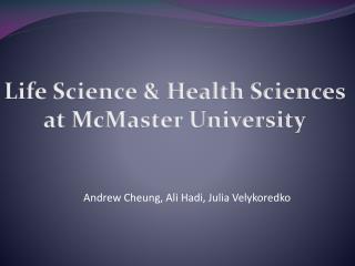Life Science & Health Sciences at McMaster University