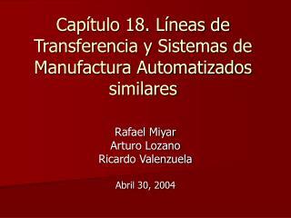 Capítulo 18. Líneas de Transferencia y Sistemas de Manufactura Automatizados similares