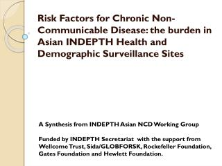 A Synthesis from INDEPTH Asian NCD Working Group