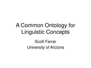 A Common Ontology for Linguistic Concepts