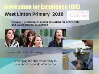 Curriculum for Excellence (CfE)