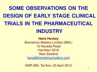 s ome  observations on the  design of early stage clinical trials in the pharmaceutical  industry