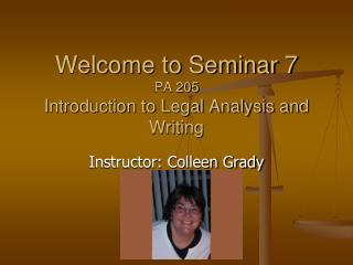 Welcome to Seminar 7 PA 205 Introduction to Legal Analysis and Writing