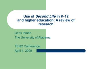 Use of  Second Life  in K-12  and higher education: A review of research