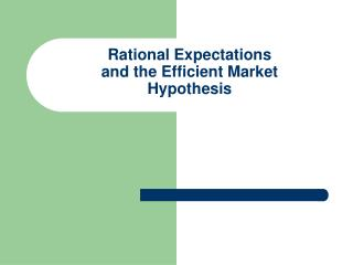 Rational Expectations  and the Efficient Market Hypothesis