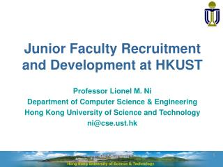 Junior Faculty Recruitment and Development at HKUST