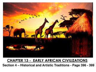 CHAPTER 13 -  EARLY AFRICAN CIVILIZATIONS