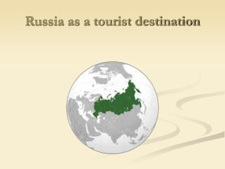 Russia as a tourist destination