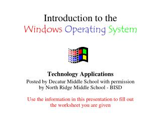 Introduction to the  Windows  Operating System